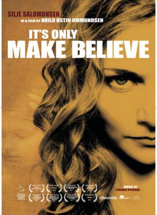 It's Only Make Believe (Original: Eventyrland)